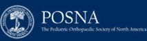 Pediatric Orthopaedic Society of North america (POSNA)